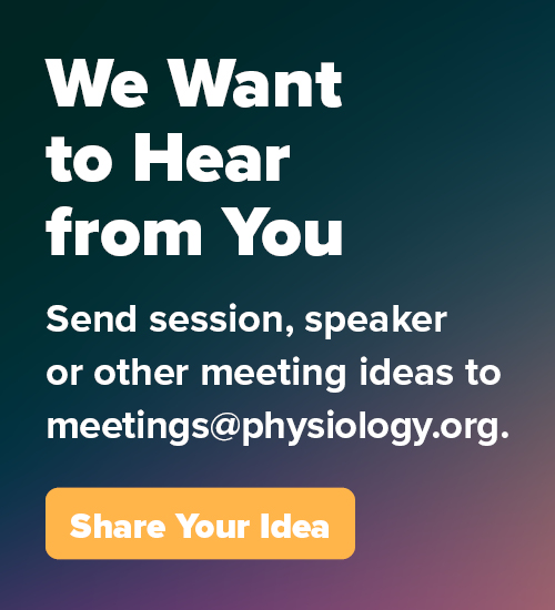 We want to hear from you. Email us your session, speaker or other meeting ideas.