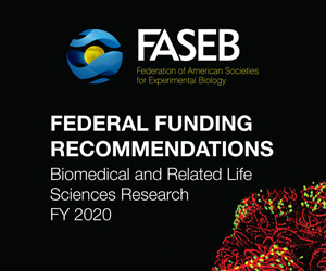Federation of American Societies for Experimental Biology (FASEB) Federal Funding Recommendations. Biomedical and Related Life Sciences Research FY 2020
